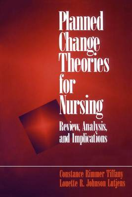Planned Change Theories for Nursing by Constance H. Tiffany image
