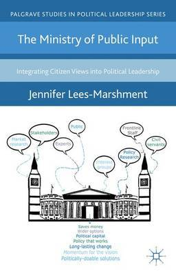 The Ministry of Public Input by J. Lees-Marshment