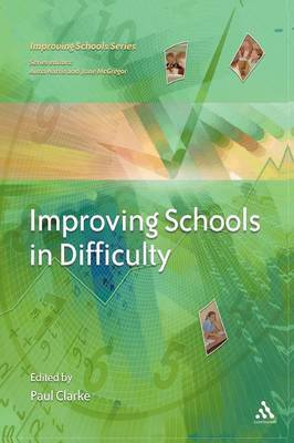 Improving Schools in Difficulty by Paul Clarke image