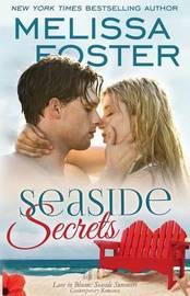 Seaside Secrets (Love in Bloom: Seaside Summers) by Melissa Foster
