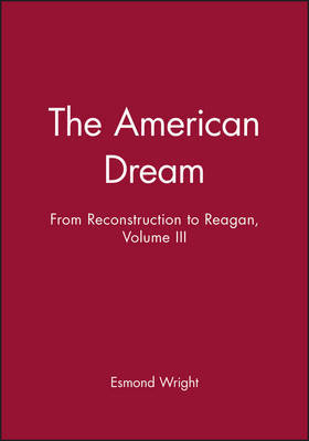 The American Dream by Esmond Wright