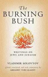 The Burning Bush by Vladimir Sergeyevich Solovyov