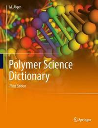 Polymer Science Dictionary by Mark S.M. Alger