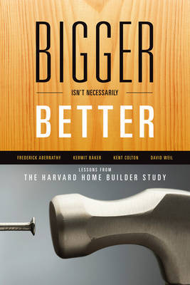 Bigger Isn't Necessarily Better by David Weil