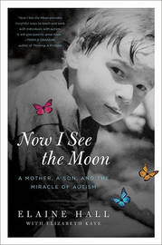 Now I See the Moon by Elaine Hall