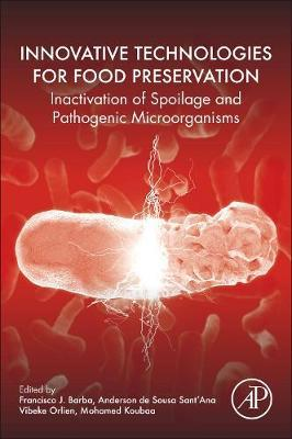Innovative Technologies for Food Preservation by Anderson Sant'Ana