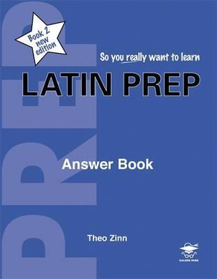Latin Prep: Book 2 by Theo Zinn