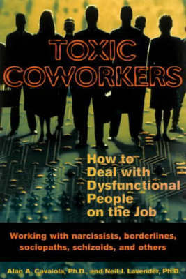 Toxic Coworkers by Cavaiola a