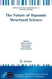 The Future of Dynamic Structural Science