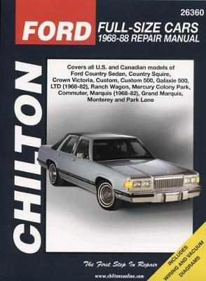 Ford Full-Size Cars (68 - 88) by Chilton Automotive Books