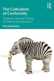 The Cultivation of Conformity by Pink Dandelion