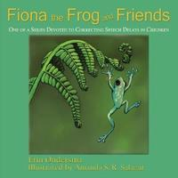 Fiona the Frog and Friends by Erin Ondersma