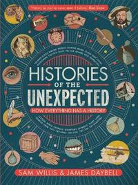 Histories of the Unexpected by Sam Willis