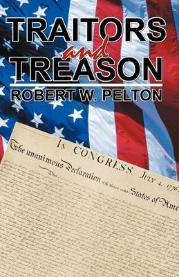 Traitors and Treason by Robert W. Pelton image