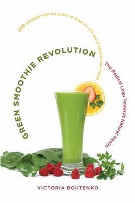 Green Smoothie Revolution by Victoria Boutenko image