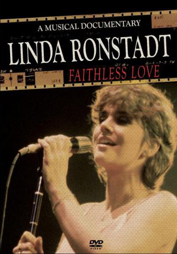 Linda Ronstadt - Faithless Love: A Musical Documentary on DVD image