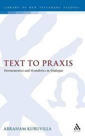 Text to Praxis by Abraham Kuruvilla