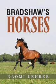 Bradshaw's Horses by Naomi Lehrer image