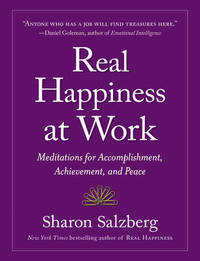 Real Happiness At Work by Workman Publishing