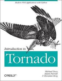 Introduction to Tornado by Michael Dory