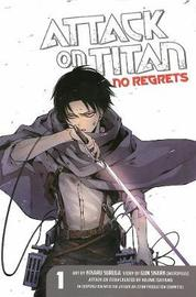 Attack on Titan: No Regrets 1 by Hajime Isayama
