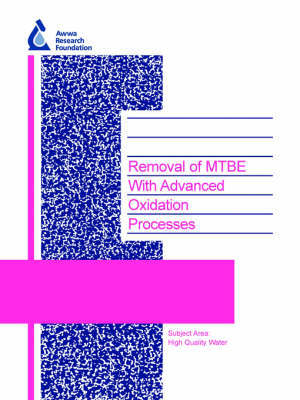 Removal of MTBE with Advanced Oxidation Processes by Michael Kavanaugh image