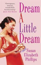 Dream A Little Dream by Susan Elizabeth Phillips image