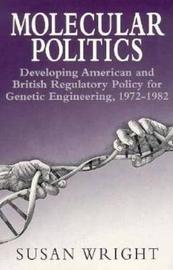 Molecular Politics by Susan Wright