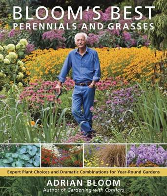 Blooms Best Perennials and Grasses by Adrian Bloom