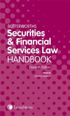 Butterworths Securities and Financial Services Law Handbook by Deborah A. Sabalot image