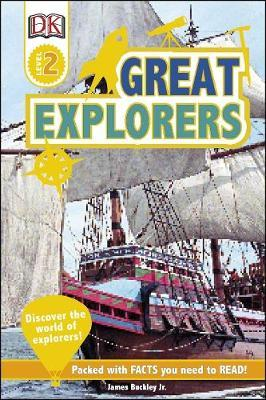 Great Explorers by James Buckley