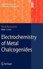 Electrochemistry of Metal Chalcogenides by Mirtat Bouroushian image