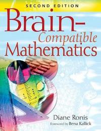 Brain-Compatible Mathematics by Diane L. Ronis image