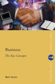 Business: The Key Concepts by Mark Vernon image