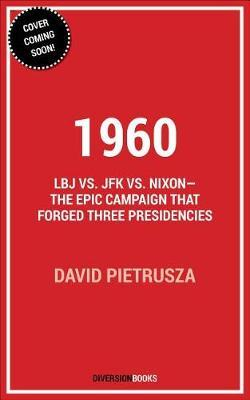 1960 by David Pietrusza