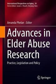 Advances in Elder Abuse Research