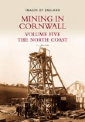 Mining in Cornwall Vol 5 by L.J. Bullen image