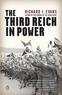 The Third Reich in Power by Richard J Evans