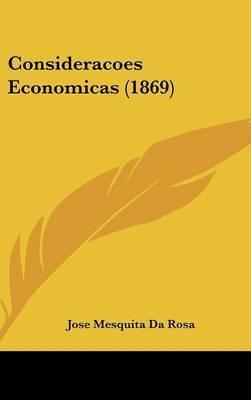 Consideracoes Economicas (1869) by Jose Mesquita da Rosa