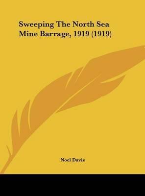 Sweeping the North Sea Mine Barrage, 1919 (1919)