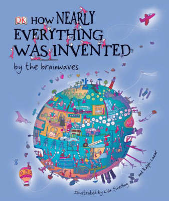 How Nearly Everything Was Invented by the Brainwaves by Roger Bridgman image