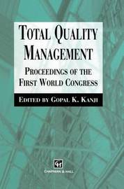Total Quality Management by G.K. Kanji