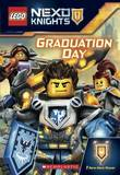 LEGO Nexo Knights: Graduation Day by Scholastic