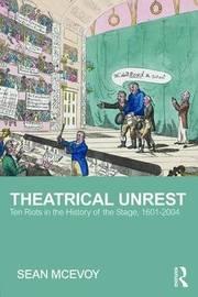 Theatrical Unrest by Sean McEvoy
