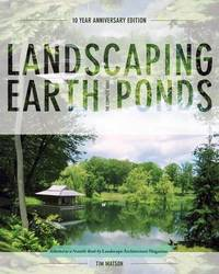 Landscaping Earth Ponds by Tim Matson