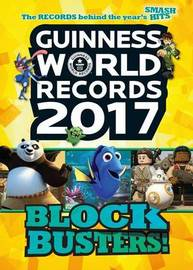 Guinness World Records 2017: Blockbusters! by Guinness World Records
