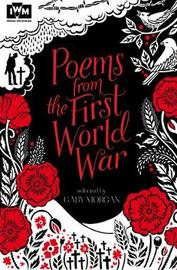 Poems from the First World War by Gaby Morgan