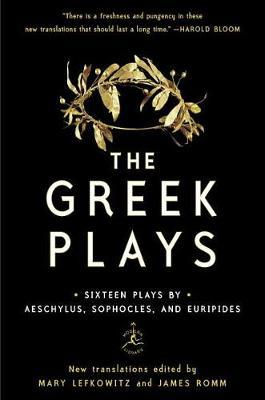 The Greek Plays by Mary Lefkowitz