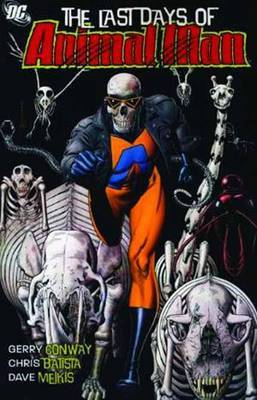 The Last Days Of Animal Man by Gerry Conway image