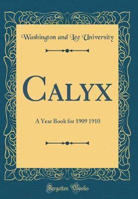 Calyx by Washington and Lee University